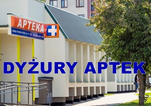 HARMONOGRAM DYŻURÓW AUGUSTOWSKICH APTEK / 13.08 – 30.09.21